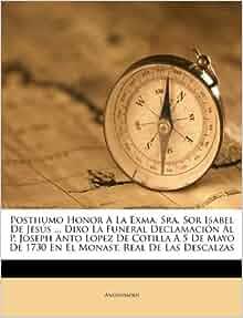 Posthumo Honor A La Exma Sra Sor Isabel De Jes 250 S