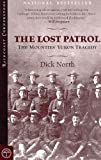 Lost Patrol: The Mounties' Yukon Tragedy