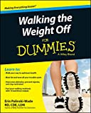 Walking the Weight Off For Dummies (For Dummies (Health & Fitness))