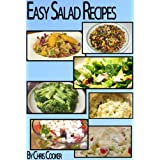 Easy Salad Recipes To Impress Your Family (Step by Step Guide with Colorful Pictures) ~ Chris Cooker