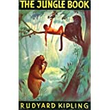 The Jungle Book (Illustrated with Free audiobook link) ~ Rudyard Kipling