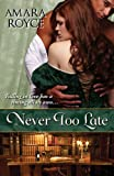 img - for Never Too Late book / textbook / text book