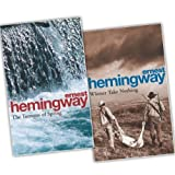 Ernest Hemingway 2 Books Collection Pack Set RRP: �13.98 (Winner Take Nothing, The Torrents of Spring: A Romantic Novel in Honor of the Passing of a Great Race)by Ernest Hemingway