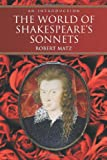 img - for The World of Shakespeare's Sonnets: An Introduction book / textbook / text book