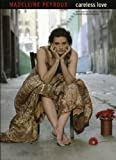 Madeleine Peyroux: Careless Love for Piano, Voice and Guitar (Pvg)