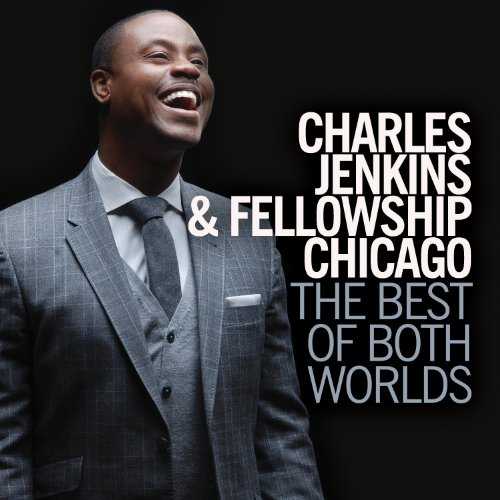 Charles Jenkins The Best Of Both Worlds
