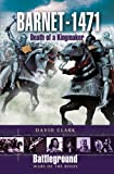Barnet - 1471: Death of the Kingmaker (Battleground: Wars of the Roses)