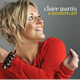 Claire Martin: A Modern Art