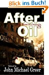 After Oil 2: The Years of Crisis (Eng...