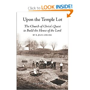 Amazon.com: Upon the Temple Lot: The Church of Christ's Quest to ...