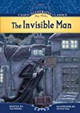img - for The Invisible Man (Calico Illustrated Classics Set 3) book / textbook / text book