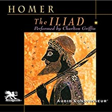 The Iliad Audiobook by  Homer, Richmond Lattimore - translator Narrated by Charlton Griffin