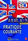 echange, troc Claude Caillate, Judith Ward - La pratique courante de l'anglais