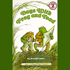 Days with Frog and Toad | [Arnold Lobel]