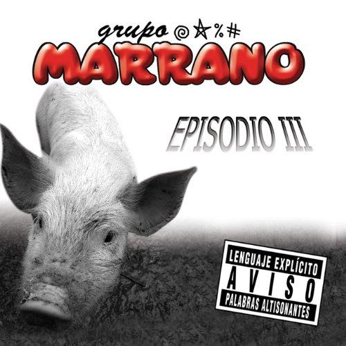 Grupo Marrano - El Poder de tu Verga Lyrics | Musixmatch