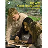 The Arts Good Study Guideby Ellie Chambers