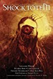 img - for Shock Totem, Vol. 2 (Curious Tales of the Macabre and Twisted) by Shock Totem (2010-07-01) book / textbook / text book