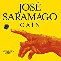 Cain (       UNABRIDGED) by Jose Saramago Narrated by Kevin Pariseau