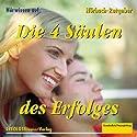 Die vier Säulen des Erfolges. Ziele setzen und erreichen Hörbuch von Dieter Ückermann Gesprochen von:  div.