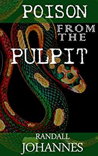Poison From The Pulpit by Randall Johannes ebook deal