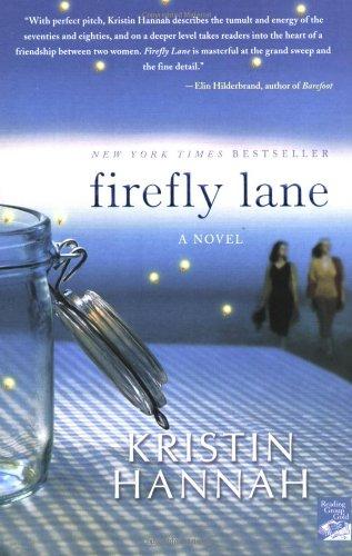 Firefly Lane, Kristin Hannah