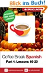 Coffee Break Spanish 4: Lessons 16-20...