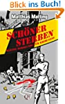Sch�ner Sterben - Kleine Mordkunde f�...
