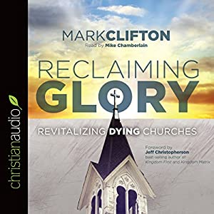 Reclaiming Glory Audiobook