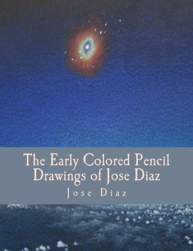 The Early Colored Pencil Drawings Of Jose Diaz