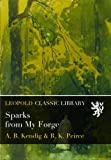 img - for Sparks from My Forge book / textbook / text book