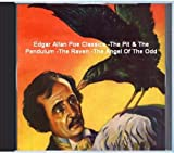 Edgar Allan Poe Classics - The Pit And The Pendulum - The Raven - The Angel Of The Odd