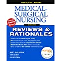 VangoNotes for Prentice Hall Reviews & Rationales: Medical-Surgical Nursing, 2/e  by Mary Ann Hogan, Stacy Estridge, Dolores Zygmont Narrated by Dennis Holland, Maria Hickey