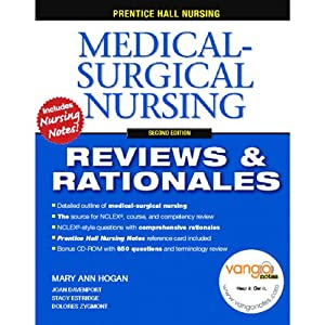 VangoNotes for Prentice Hall Reviews & Rationales: Medical-Surgical Nursing, 2/e | [Mary Ann Hogan, Stacy Estridge, Dolores Zygmont]