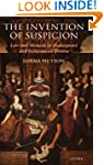 The Invention of Suspicion: Law and M...
