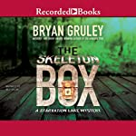 The Skeleton Box: A Starvation Lake Mystery, Book 3 | Bryan Gruley