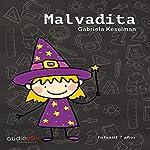 Malvadita [Spanish Edition] | Gabriela Keselman