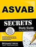 img - for ASVAB Secrets Study Guide: ASVAB Test Review for the Armed Services Vocational Aptitude Battery book / textbook / text book