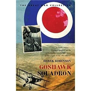Goshawk Squadron (Cassell Military Classics) Derek Robinson