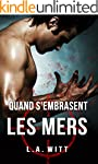 Quand s'embrasent les mers (French Ed...