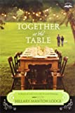 img - for Together at the Table: A Novel of Lost Love and Second Helpings (Two Blue Doors) book / textbook / text book