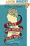 Sane New World: Taming the Mind