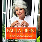Paula Deen: It Ain't All About the Cookin': A Memoir | [Paula Deen, Sherry Suib Cohen]
