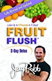 img - for Fruit Flush 3-Day Detox book / textbook / text book
