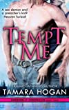 Tempt Me (The Underbelly Chronicles) (Volume 3)