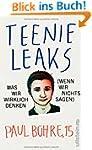 Teenie-Leaks: Was wir wirklich denken...