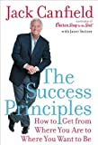 The Success Principles(TM) [Kindle Edition]