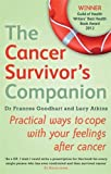 The Cancer Survivors Companion: Practical Ways to Cope with Your Feelings After Cancer