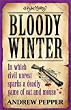 img - for Bloody Winter: A Pyke Mystery book / textbook / text book