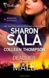 Deadlier Than The Male (Silhouette Romantic Suspense #1631, The Fiercest Heart, Lethal Lessons) (0373277016) by Sala, Sharon / Thompson, Colleen