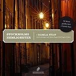 Stockholms hemligheter [Mysteries of Stockholm]: Gamla stan | Martin Stugart